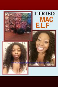I tried MAC and e.l.f